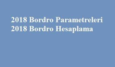 2018 bordro hesaplama parametreleri